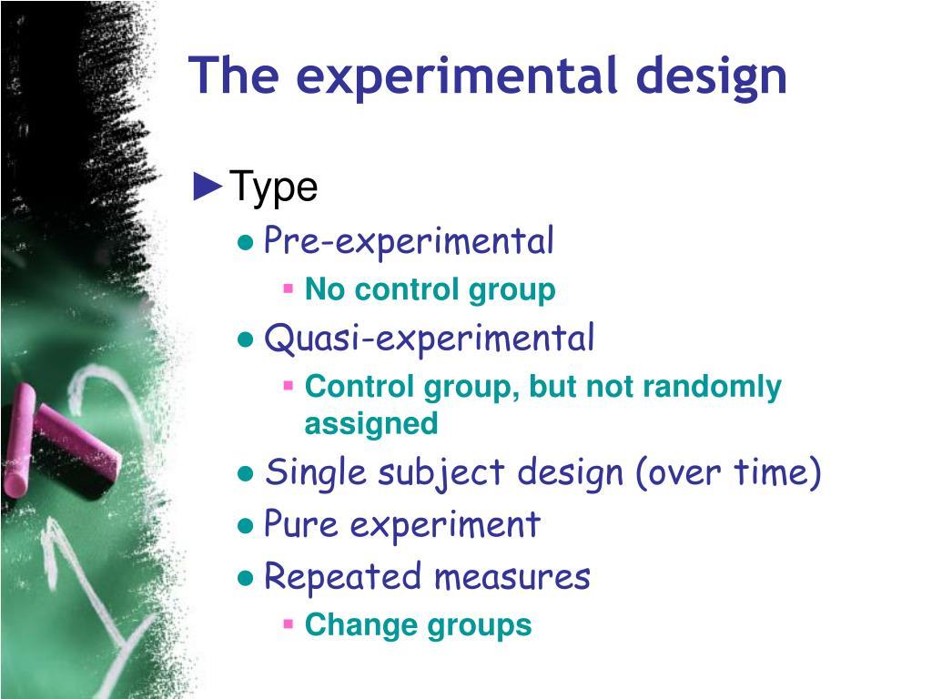 The experimental design
