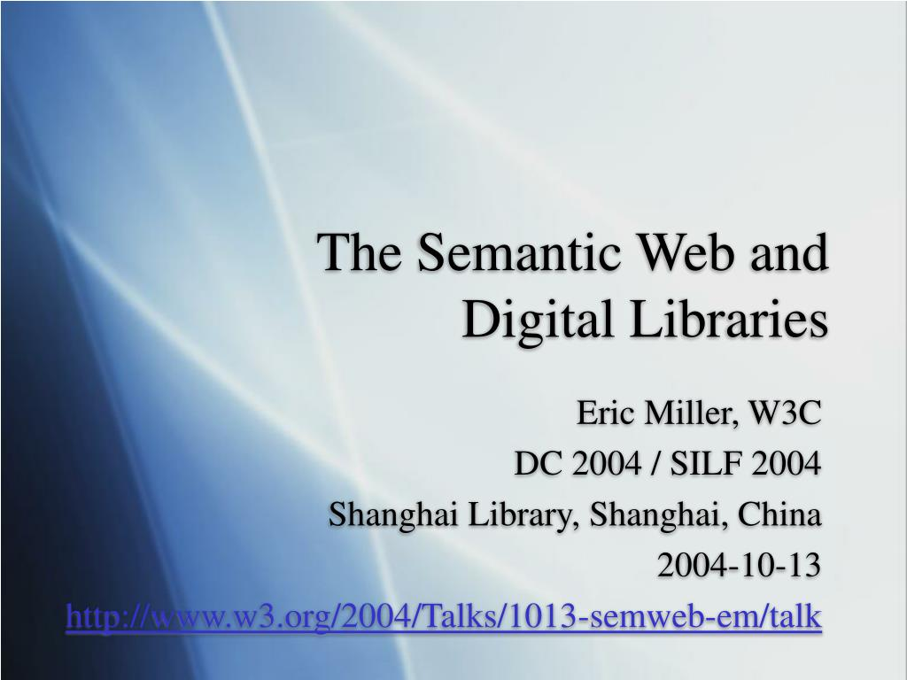 the semantic web and digital libraries l.