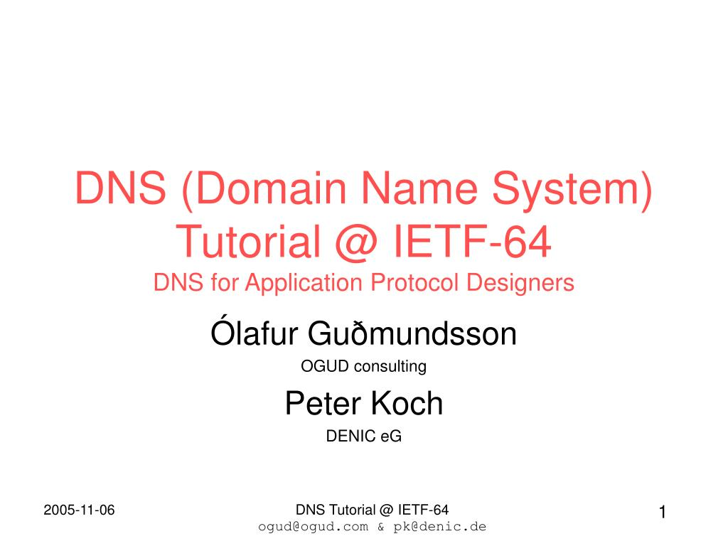 dns domain name system tutorial @ ietf 64 dns for application protocol designers l.