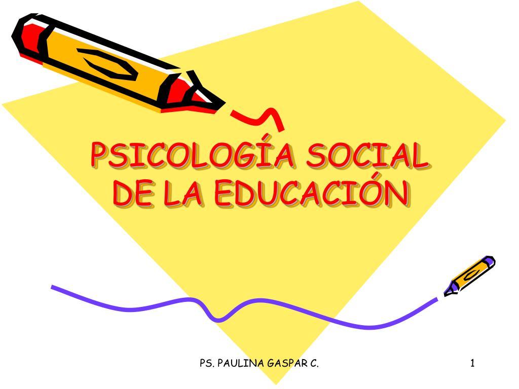 psicolog a social de la educaci n l.