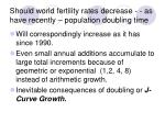 should world fertility rates decrease as have recently population doubling time
