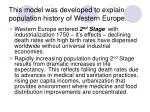 this model was developed to explain population history of western europe