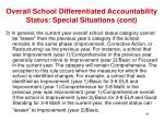 overall school differentiated accountability status special situations cont91
