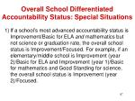 overall school differentiated accountability status special situations