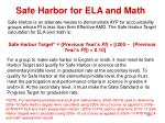 safe harbor for ela and math