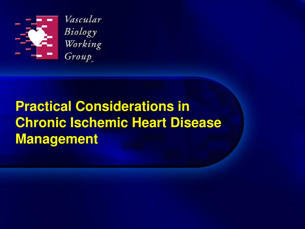 practical considerations in chronic ischemic heart disease management l.