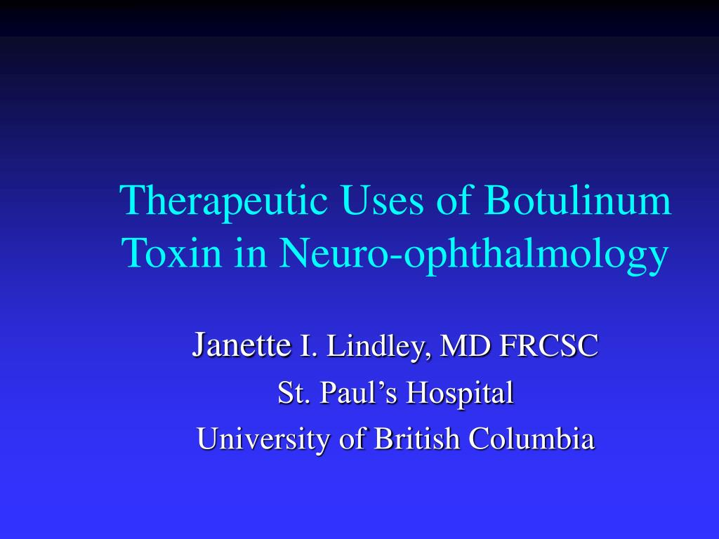therapeutic uses of botulinum toxin in neuro ophthalmology l.