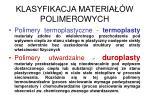 klasyfikacja materia w polimerowych