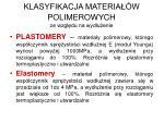 klasyfikacja materia w polimerowych ze wzgl du na wyd u enie