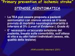 primary prevention of ischemic stroke stenosi asintomatica