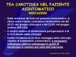 tea carotidea nel paziente asintomatico indicazioni
