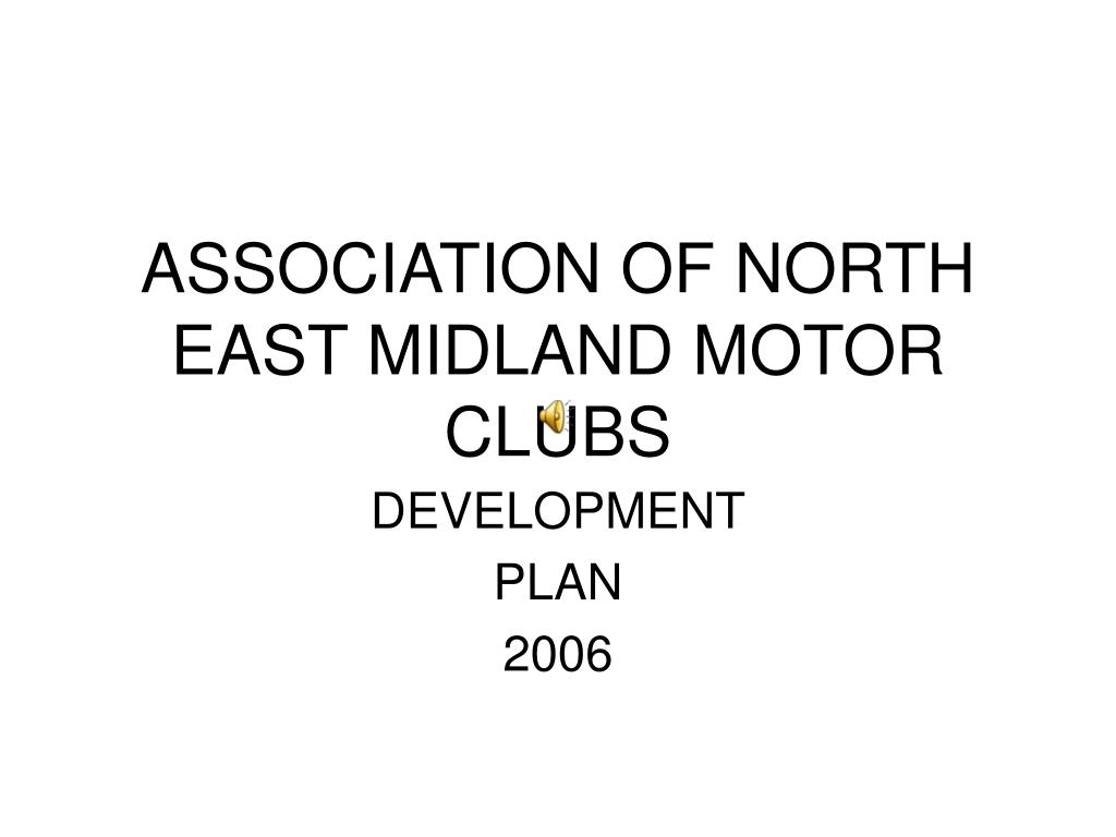 association of north east midland motor clubs l.