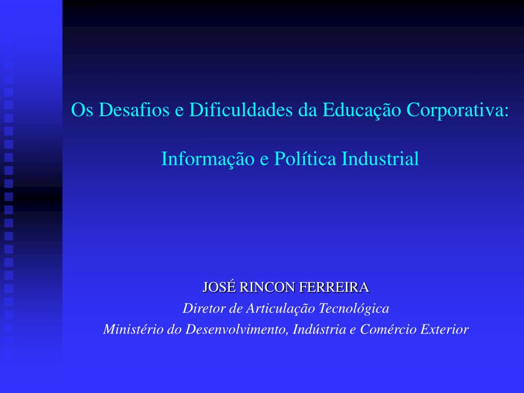 os desafios e dificuldades da educa o corporativa informa o e pol tica industrial l.