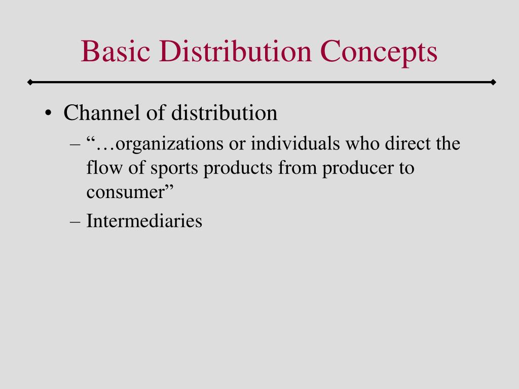 Basic Distribution Concepts