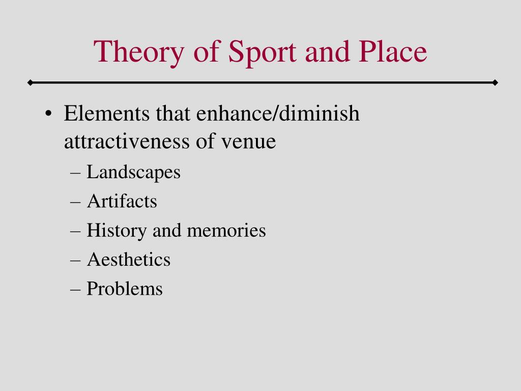 Theory of Sport and Place