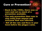 cure or prevention