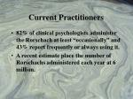 current practitioners