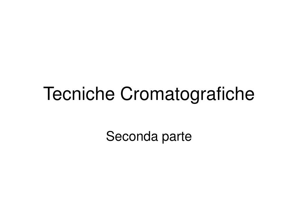 tecniche cromatografiche l.