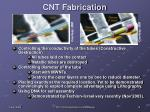 cnt fabrication