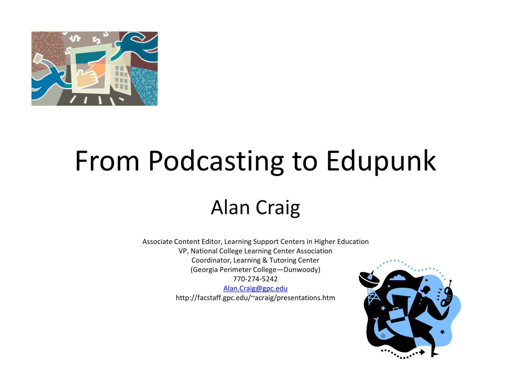 from podcasting to edupunk l.
