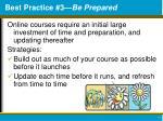 best practice 3 be prepared