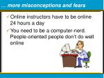 more misconceptions and fears
