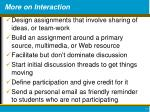 more on interaction