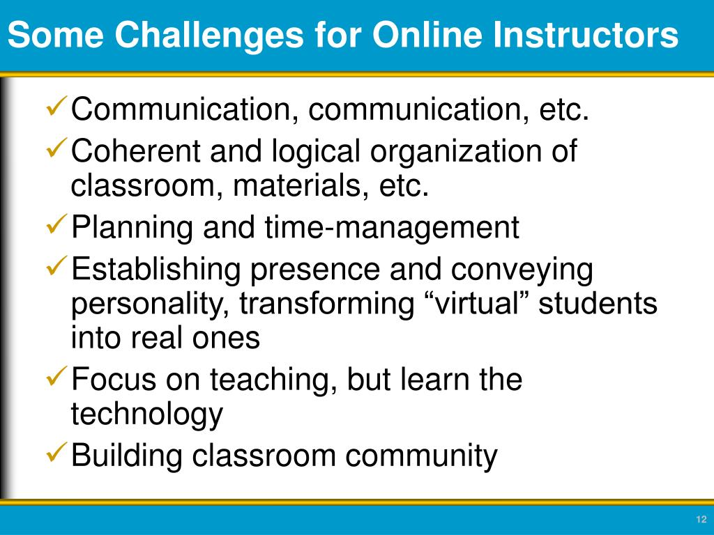 Some Challenges for Online Instructors