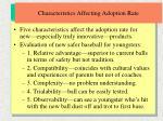 characteristics affecting adoption rate