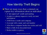 how identity theft begins
