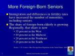 more foreign born seniors