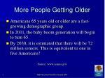 more people getting older