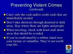 preventing violent crimes continued