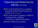 reporting and restoring the identity continued