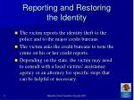 reporting and restoring the identity