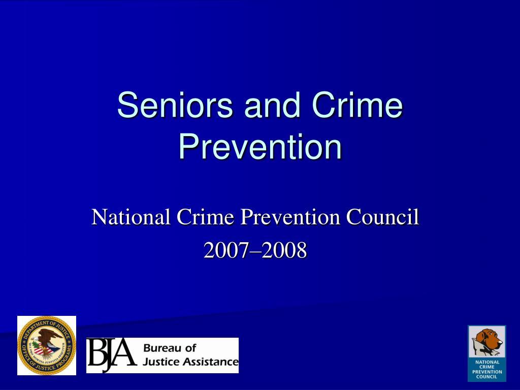 seniors and crime prevention l.