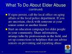 what to do about elder abuse continued