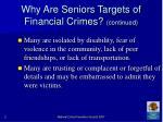 why are seniors targets of financial crimes continued21