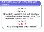 2 find the solution to the following system