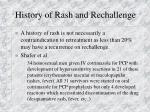 history of rash and rechallenge