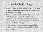 oral asa challenge73