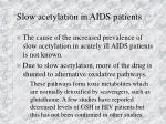 slow acetylation in aids patients54