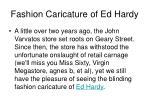 fashion caricature of ed hardy