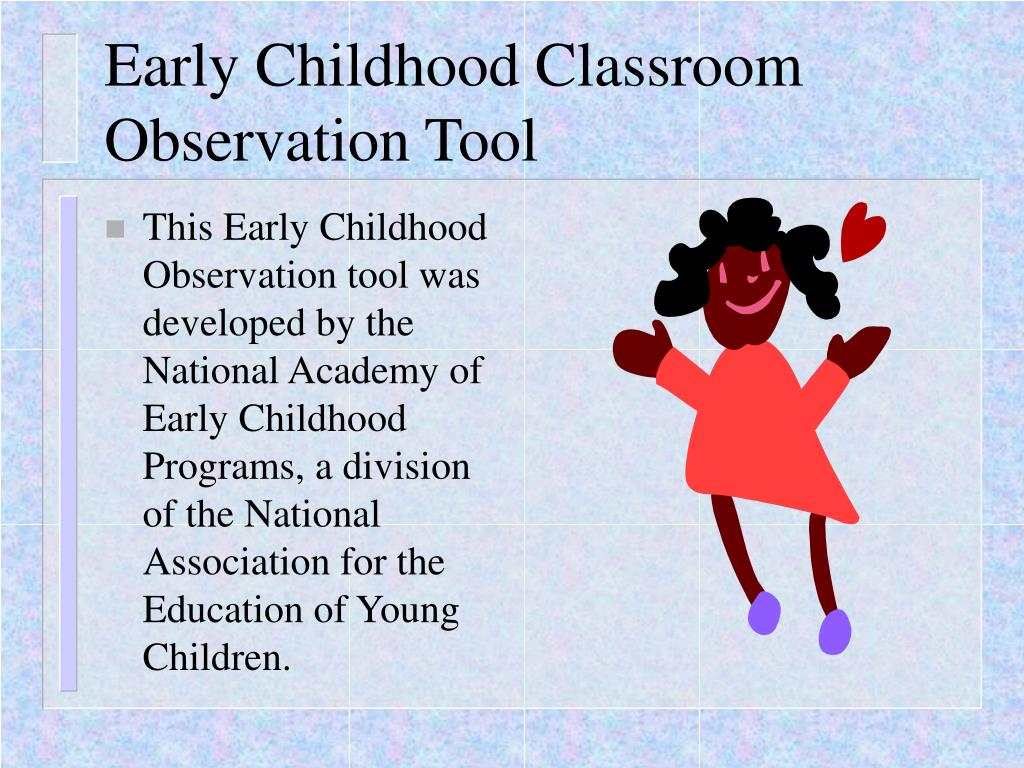 early childhood classroom observation tool l.