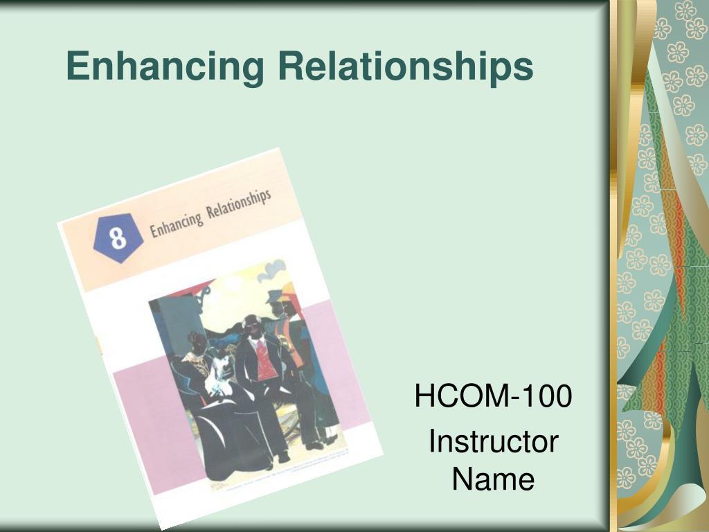enhancing relationships l.