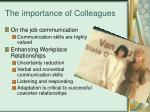 the importance of colleagues