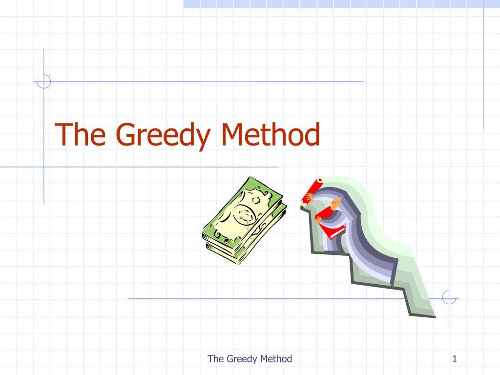 the greedy method l.