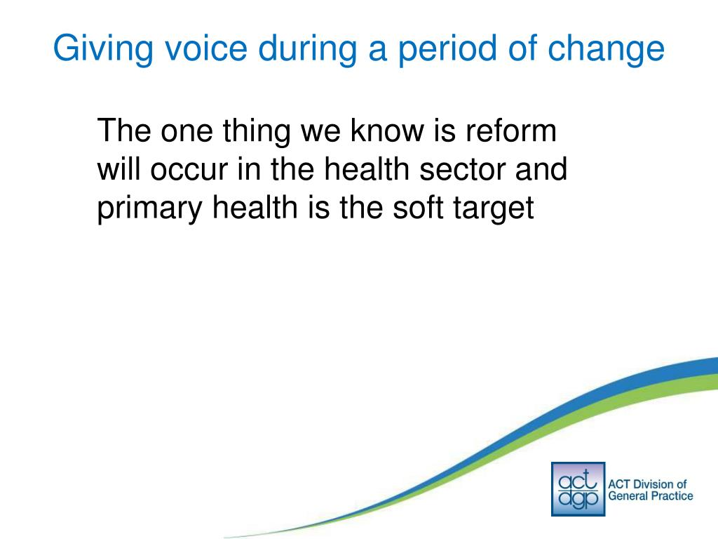 Giving voice during a period of change
