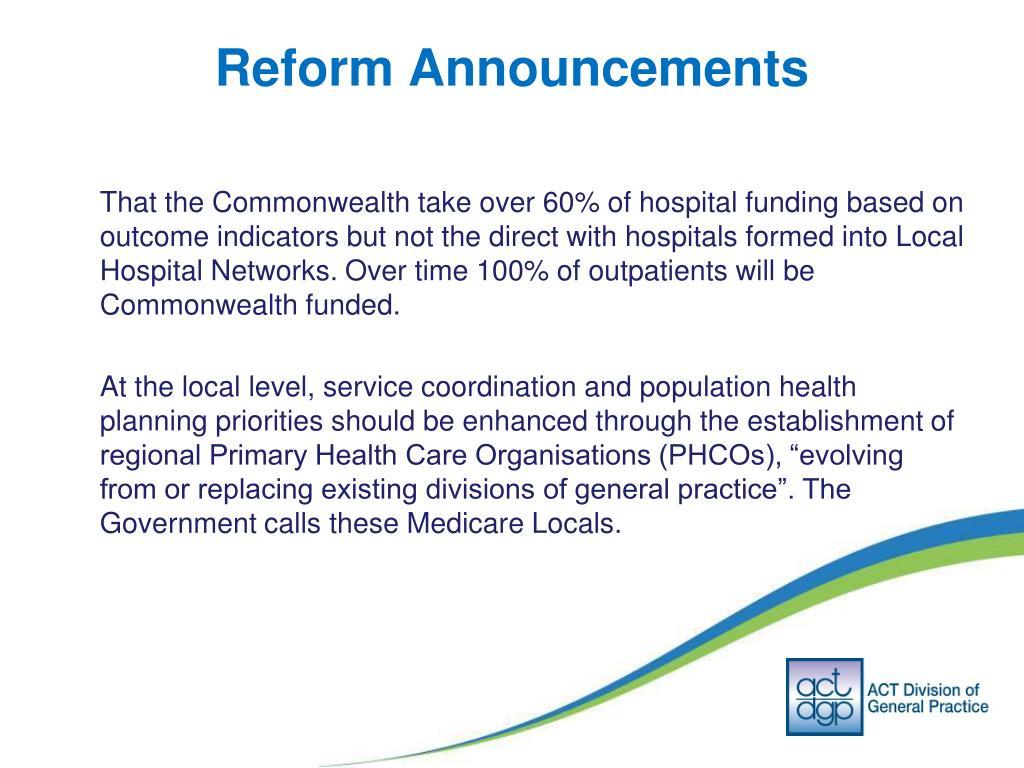 Reform Announcements