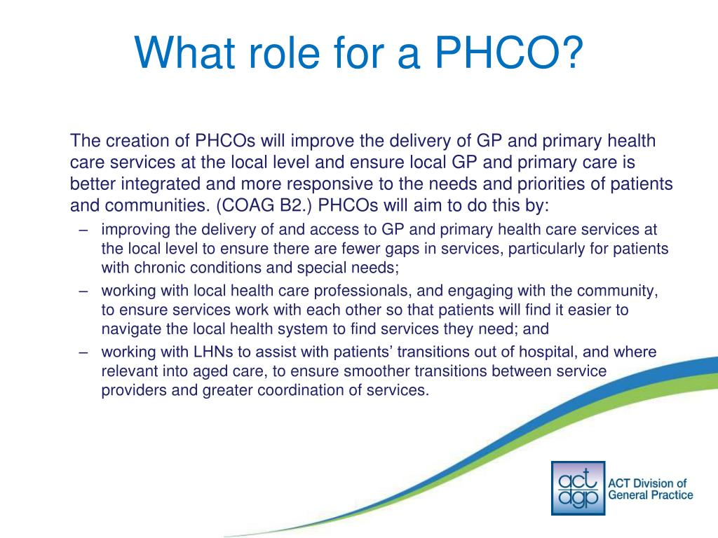 What role for a PHCO?